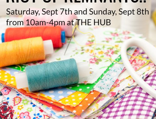 Riot of Remnants: The Hub's fabric sale and upcycle opportunity, Sept 7 & 8th